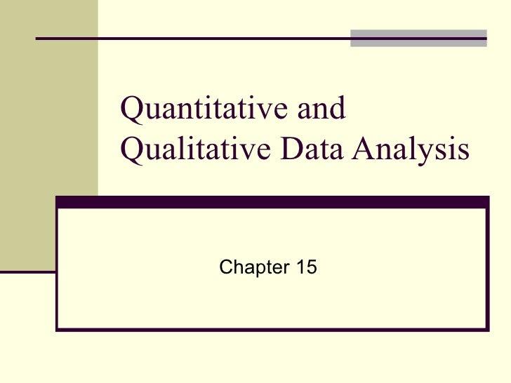 Quantitative and Qualitative Data Analysis Chapter 15