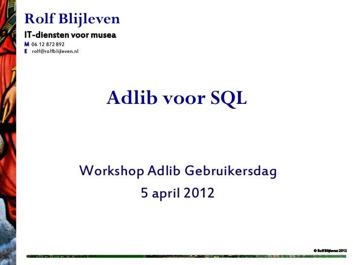 Adlib Sql tips & trucs'
