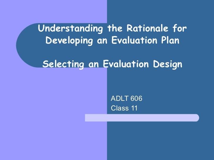 Adlt 606 class 11 intro to evaluation november 15, 2011