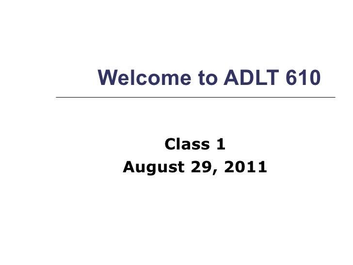 Adlt 610   class 1 introduction