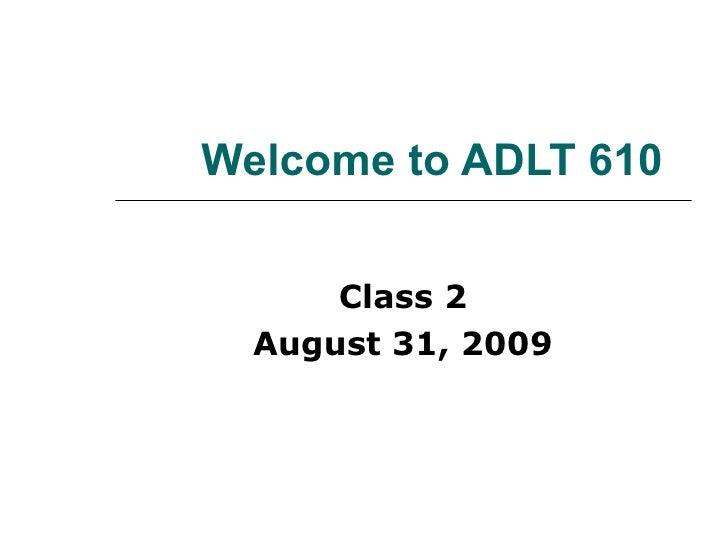 Adlt 610   Class 2 Intro To Schein And Block