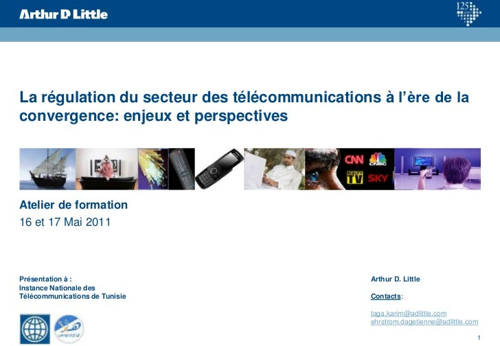La régulation du secteur des télécommunications à l'ère de la convergence: enjeux et perspectives<br />Atelier de formatio...