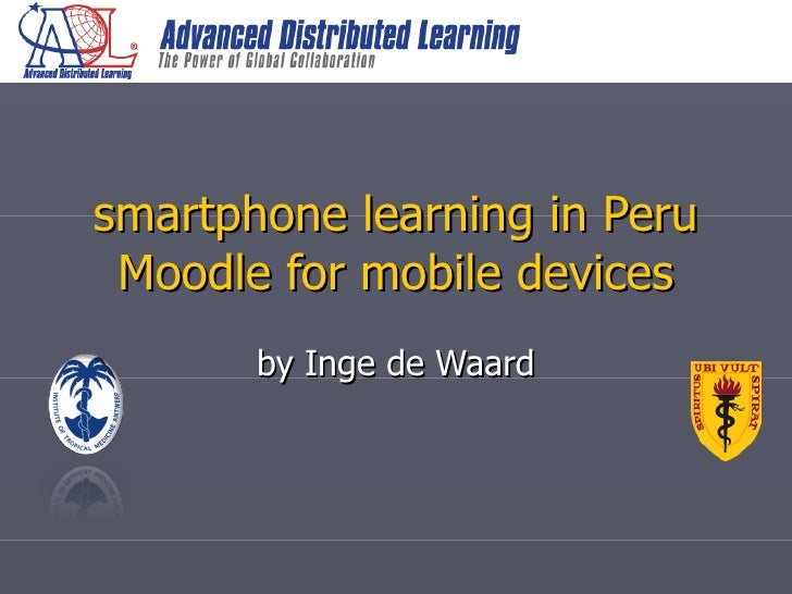 smartphone learning in Peru Moodle for mobile devices by Inge de Waard