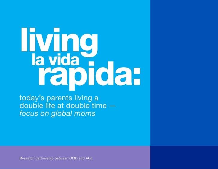 living         la vida          rapida:        today's parents living a        double life at double time —        focus o...