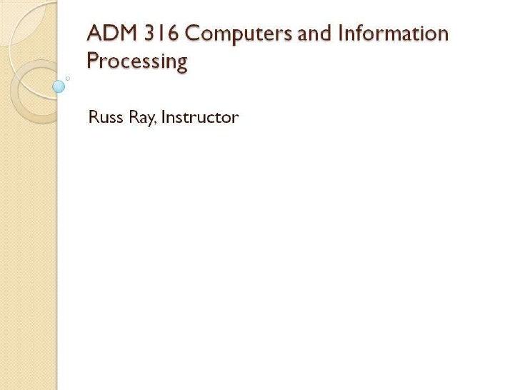 ADM 316 Workshop 1 Slides
