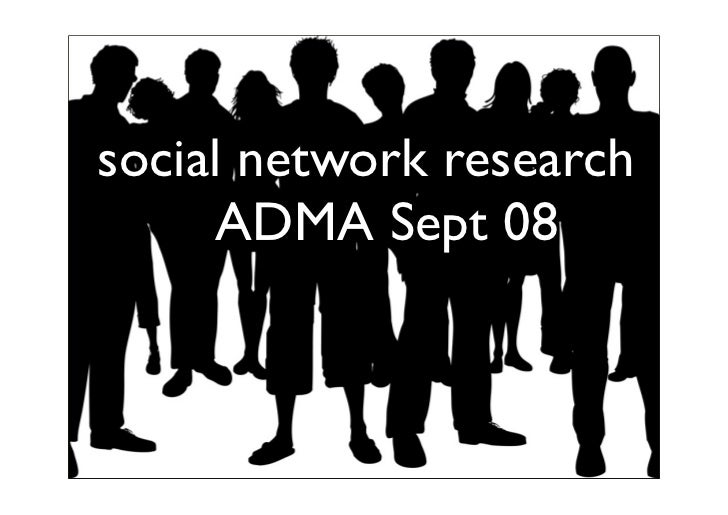 social network research      ADMA Sept 08