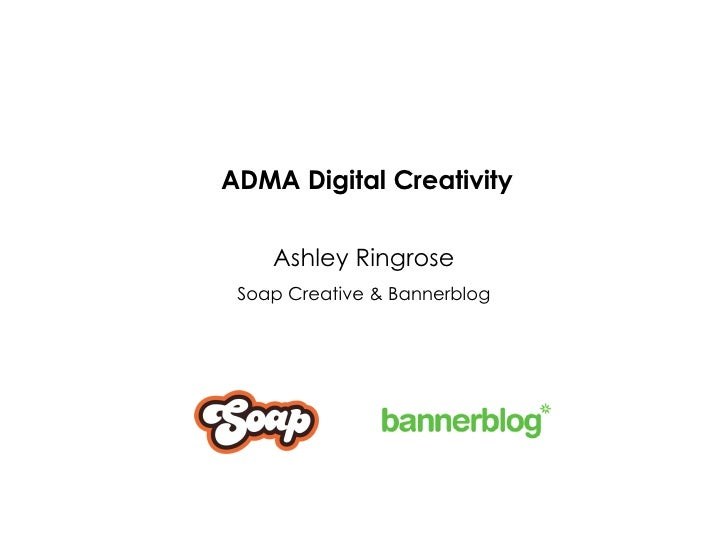 ADMA Digital Creativity Ashley Ringrose Soap Creative & Bannerblog