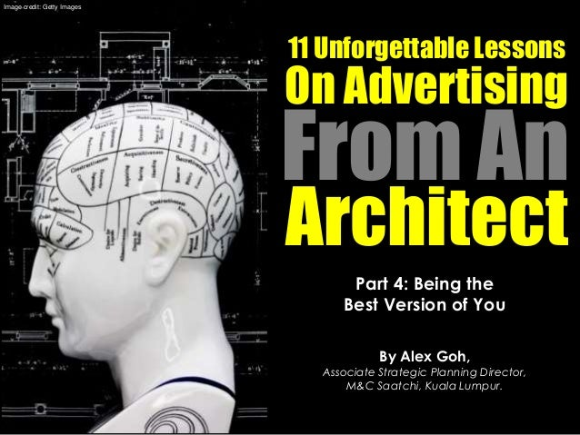 11 Unforgettable Lessons on Advertising From an Architect