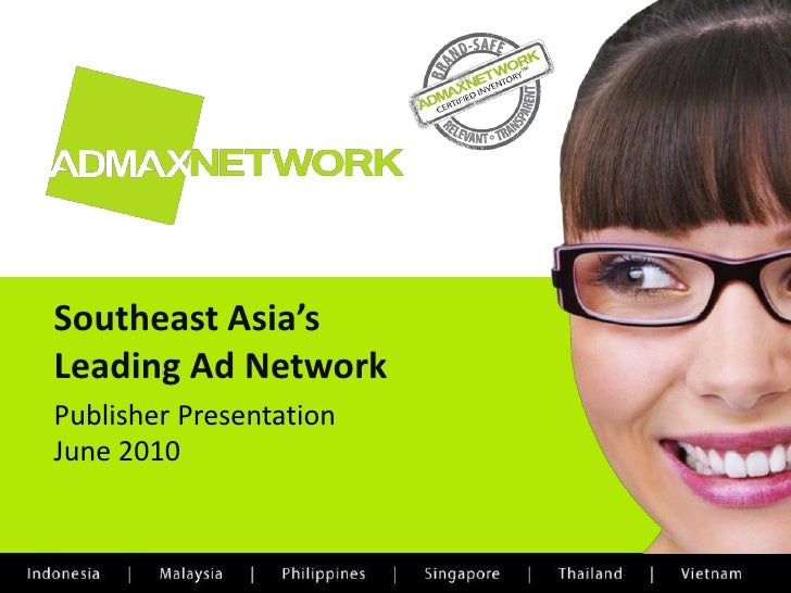 Admax network   publisher presentation - june 2010