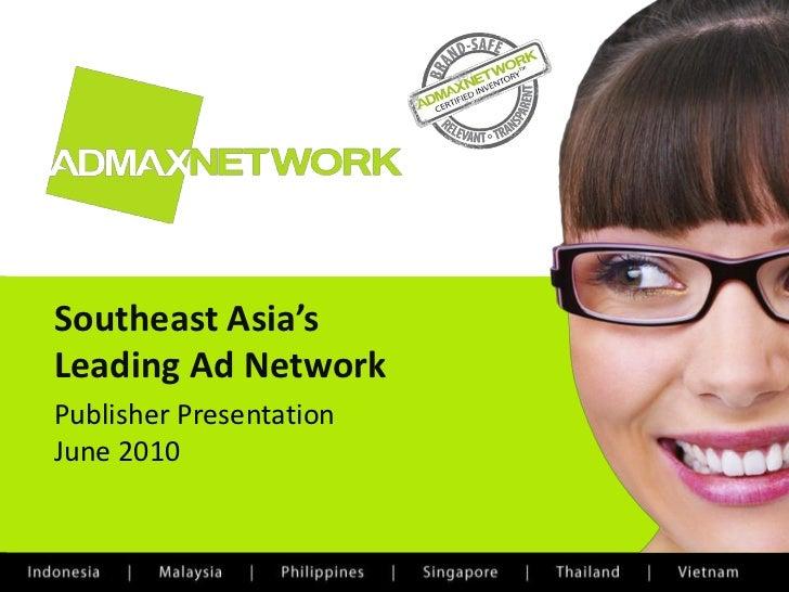 Admax Network Publisher Presentation March 2010