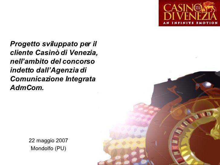 Progetto sviluppato per il cliente Casinò di Venezia, nell'ambito del concorso indetto dall'Agenzia di Comunicazione Integ...