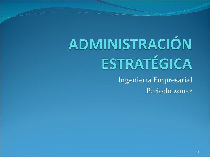 Ingeniería Empresarial Periodo 2011-2