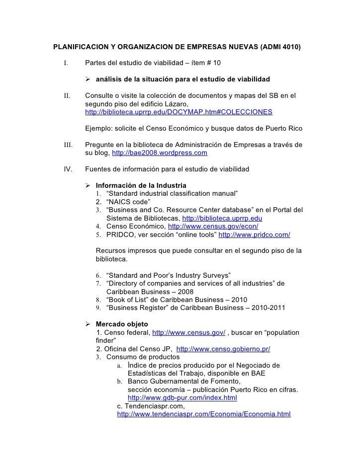 PLANIFICACION Y ORGANIZACION DE EMPRESAS NUEVAS (ADMI 4010)    I.     Partes del estudio de viabilidad – ítem # 10        ...