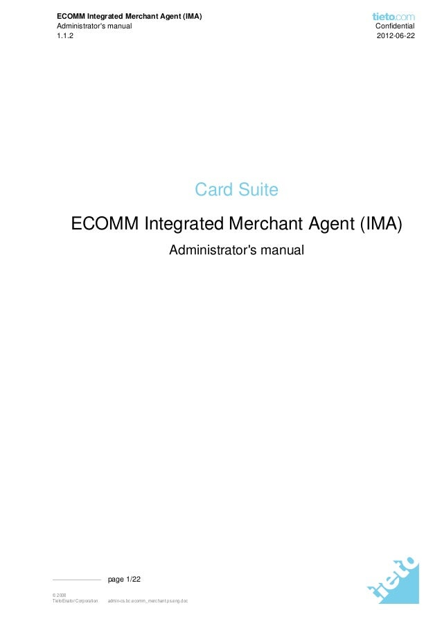 ECOMM Integrated Merchant Agent (IMA)  Administrators manual                                                       Confide...