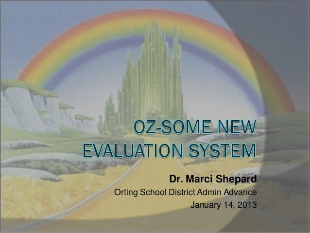 Dr. Marci ShepardOrting School District Admin Advance                    January 14, 2013
