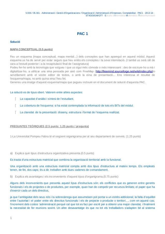 5.556 / 05.041 · Administració i Gestió d'Organitzacions / Organització i Administració d'Empreses. Comptabilitat · PAC1 ·...
