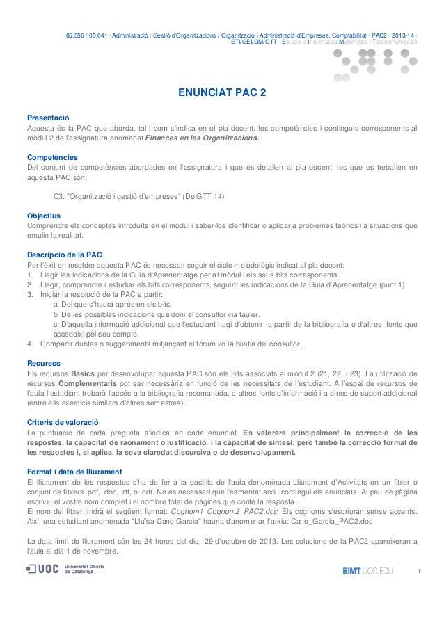 05.556 / 05.041 · Administració i Gestió d'Organitzacions / Organització i Administració d'Empreses. Comptabilitat · PAC2 ...