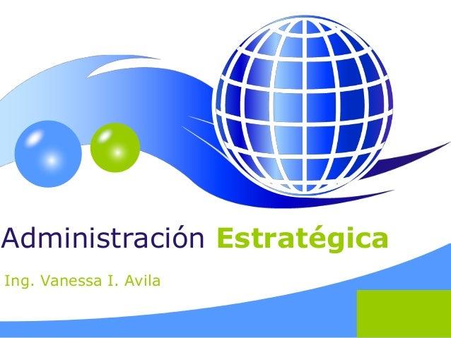 Administración Estratégica - Vanessa I Avila