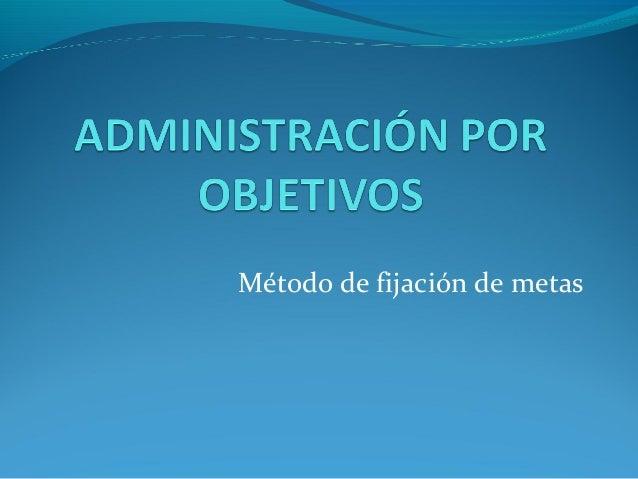 Administración opr objetivos