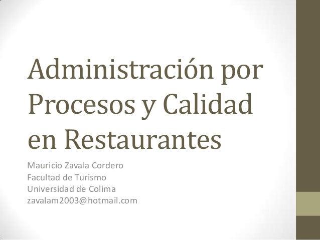 Administraci n por procesos y calidad en restaurantes for Manual de procedimientos de cocina en un restaurante