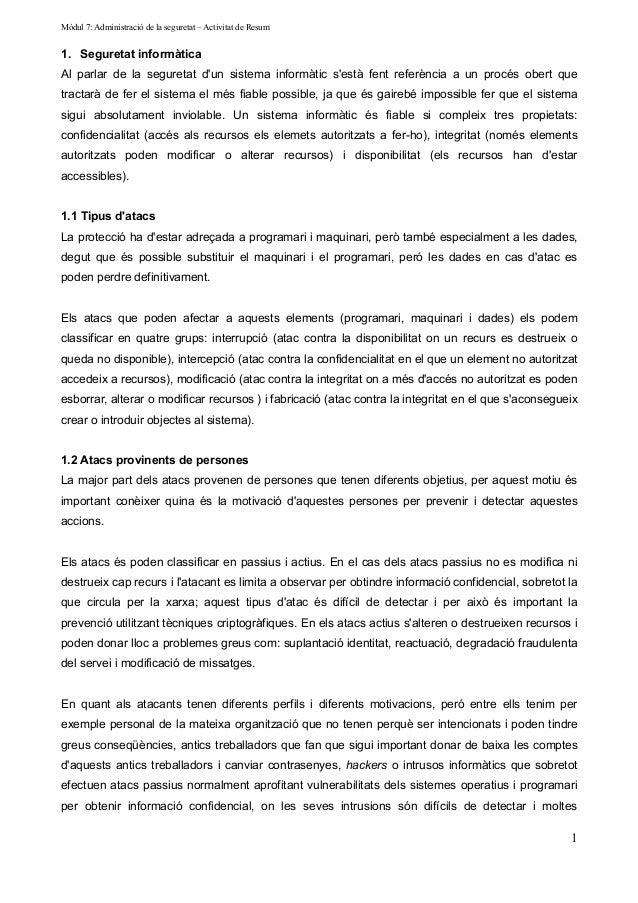 Mòdul 7: Administració de la seguretat – Activitat de Resum1. Seguretat informàticaAl parlar de la seguretat dun sistema i...