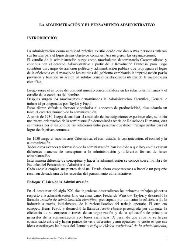 LA ADMINISTRACIÓN Y EL PENSAMIENTO ADMINISTRATIVOINTRODUCCIÓNLa administración como actividad práctica existió desde que d...