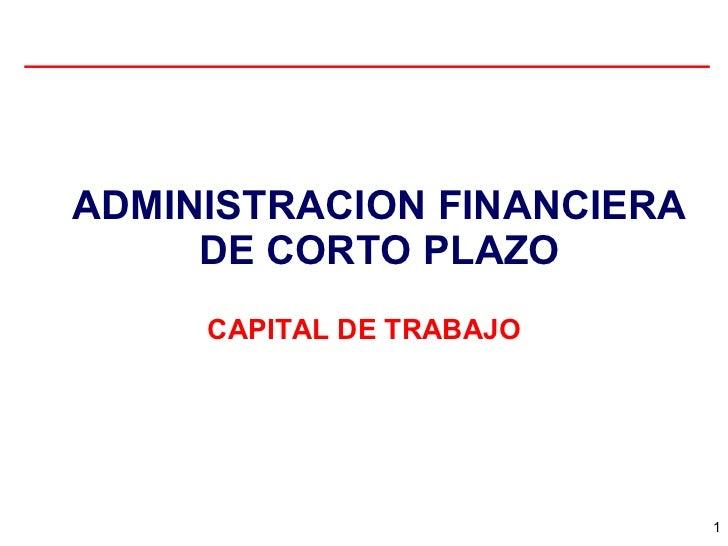 Administración Financiera A Corto Plazo