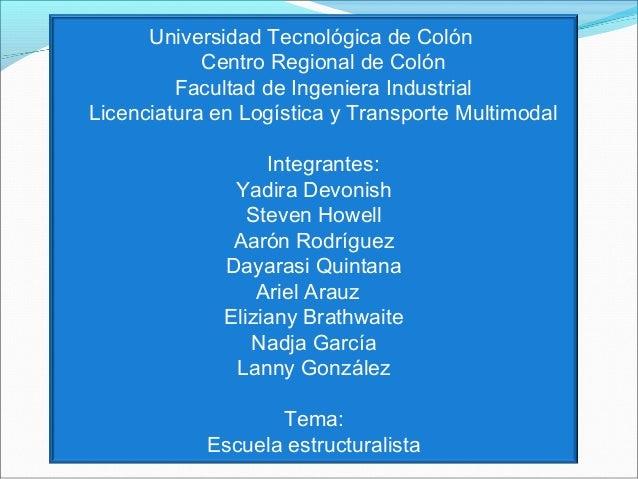 Universidad Tecnológica de Colón Centro Regional de Colón Facultad de Ingeniera Industrial Licenciatura en Logística y Tra...