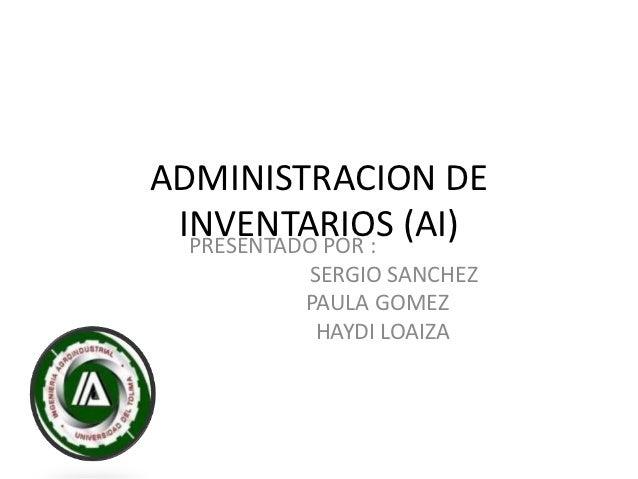 Administracion de inventarios (ai)