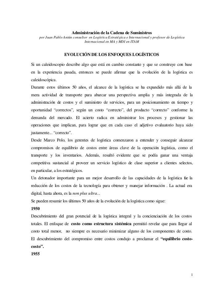 Administración de la Cadena de Suministros     por Juan Pablo Antún consultor en Logística Estratégica e Internacional y p...