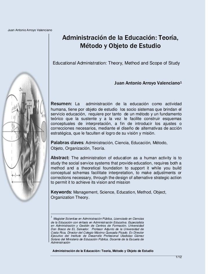 Juan Antonio Arroyo Valenciano                                       Administración de la Educación: Teoría,              ...