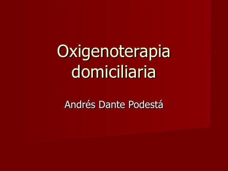 Oxigenoterapia domiciliaria Andrés Dante Podestá