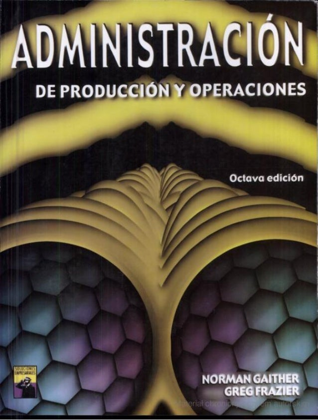 ADMINISTRACIÓN'  DE PRODUCCIÓN Y OPERACIONES  Octava edicion