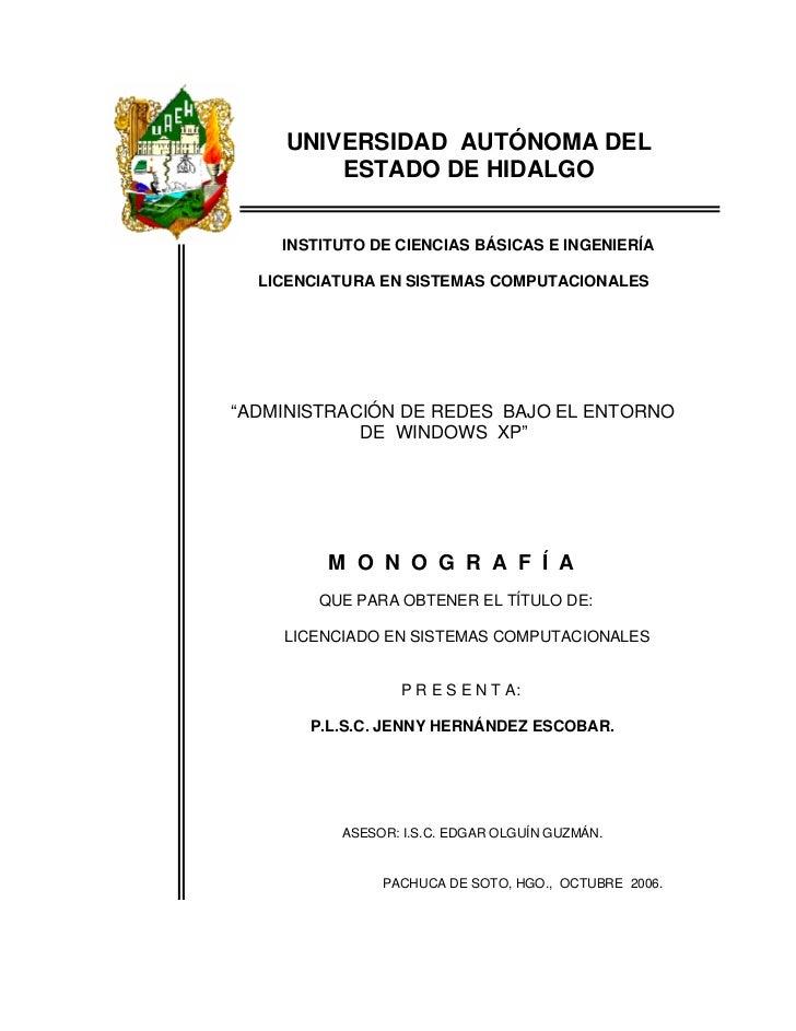 UNIVERSIDAD AUTÓNOMA DEL        ESTADO DE HIDALGO    INSTITUTO DE CIENCIAS BÁSICAS E INGENIERÍA  LICENCIATURA EN SISTEMAS ...