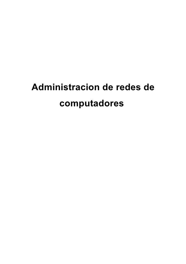 Administracion de redes de      computadores