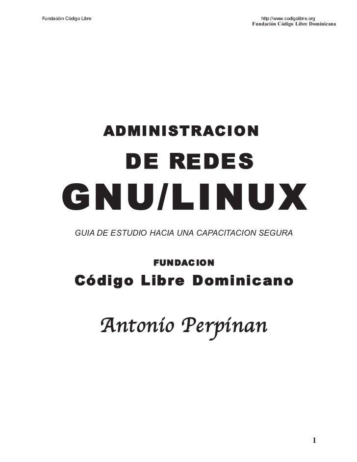 Fundación Código Libre                               http://www.codigolibre.org                                           ...
