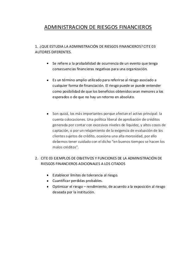 ADMINISTRACION DE RIESGOS FINANCIEROS 1. ¿QUE ESTUDIA LA ADMINISTRACIÓN DE RIESGOS FINANCIEROS? CITE 03 AUTORES DIFERENTES...