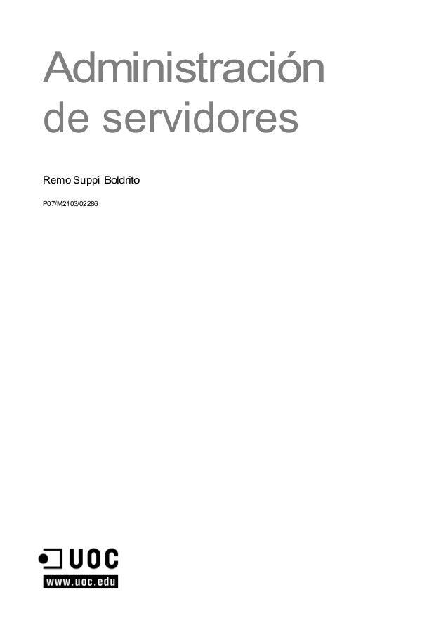 Administración de servidores Remo Suppi Boldrito P07/M2103/02286