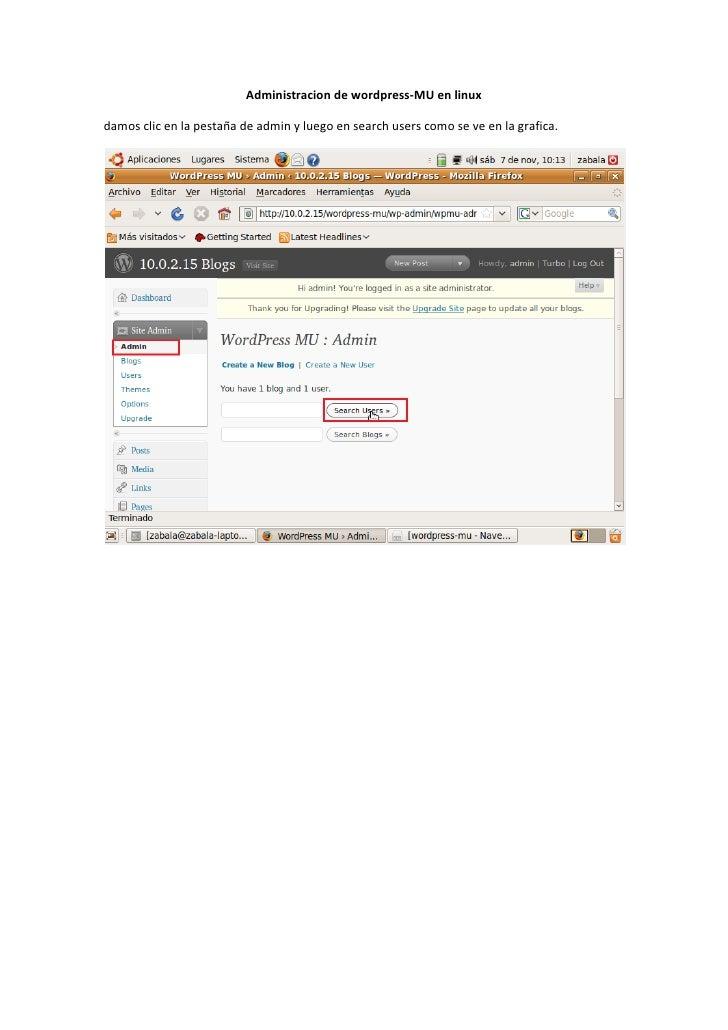 Administracion de wordpress-MU en linux  damos clic en la pestaña de admin y luego en search users como se ve en la grafic...