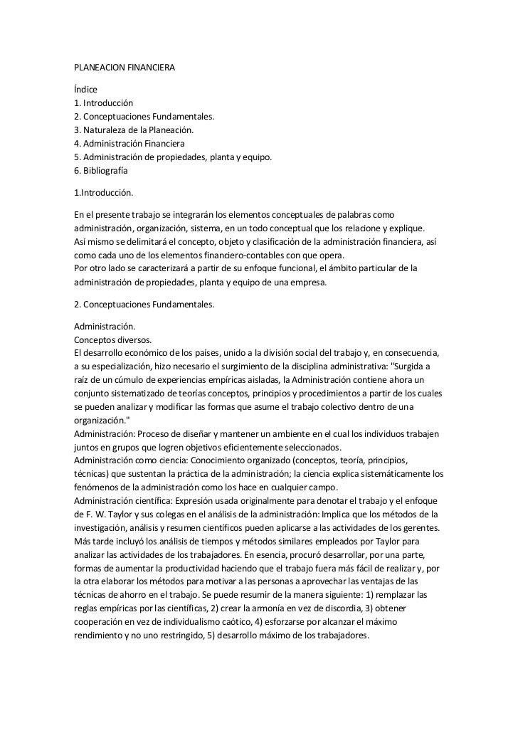 PLANEACION FINANCIERAÍndice1. Introducción2. Conceptuaciones Fundamentales.3. Naturaleza de la Planeación.4. Administració...