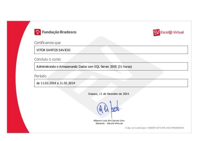 Administrando e armazenando dados com sql server 2005 (31 horas)