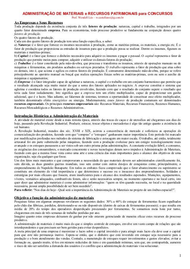 ADMINISTRAÇÃO DE MATERIAIS e RECURSOS PATRIMONAIS para CONCURSOS                                             Prof. Wendell...