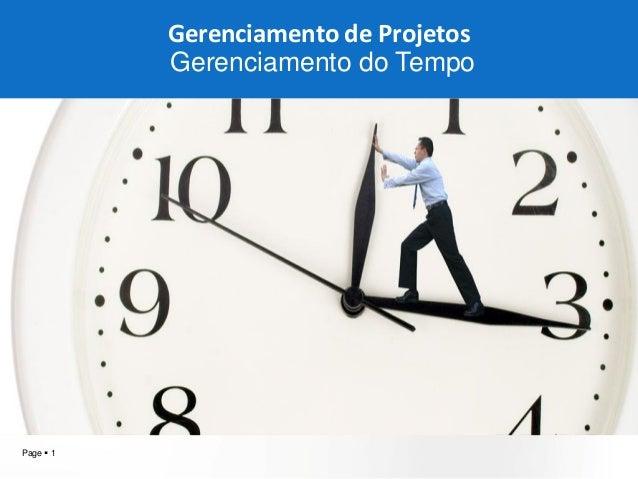 Page  1  aqW2  Gerenciamento de Projetos Gerenciamento do Tempo