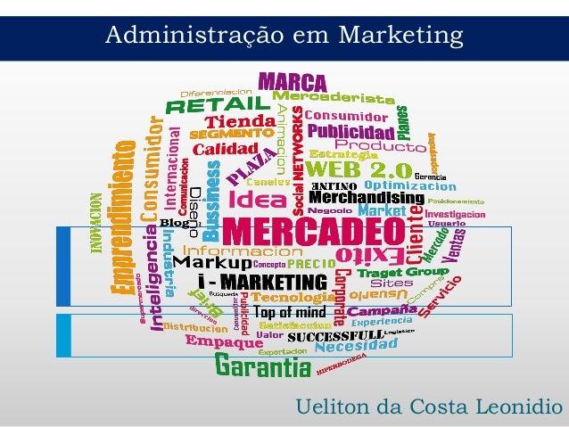 Administração em marketing Aula 1 Conceitos