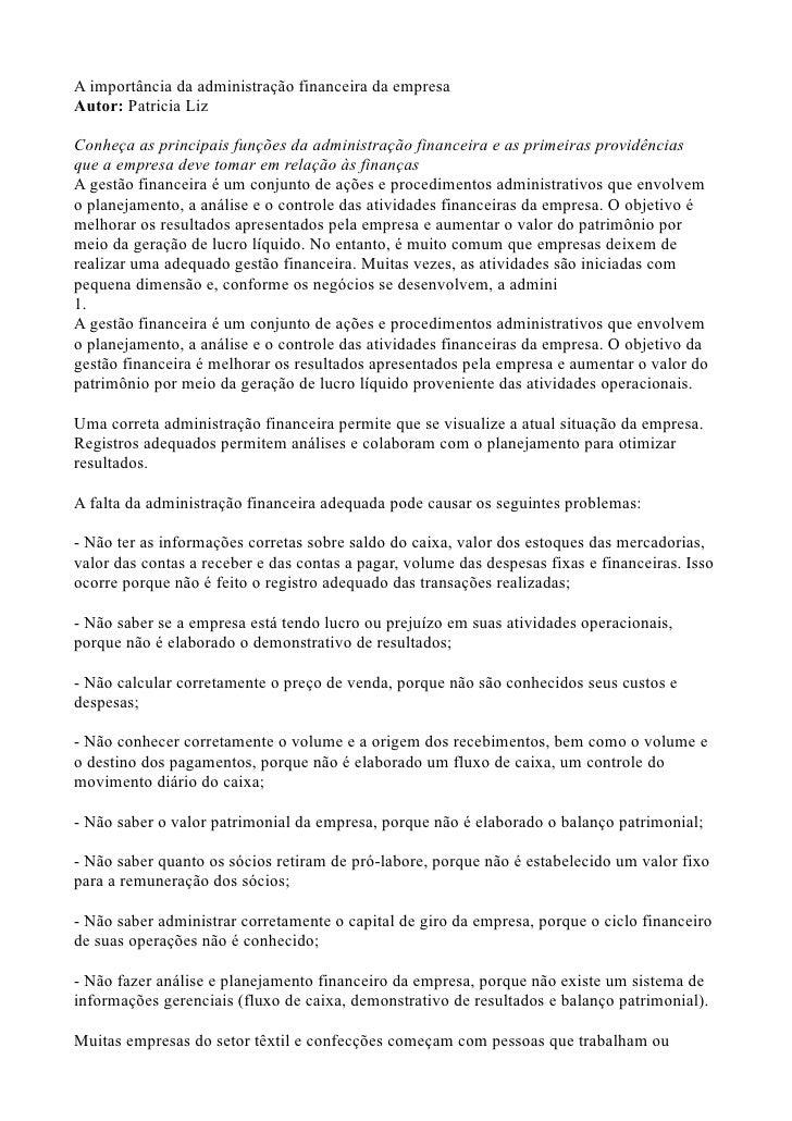 A importância da administração financeira da empresaAutor: Patricia LizConheça as principais funções da administração fina...