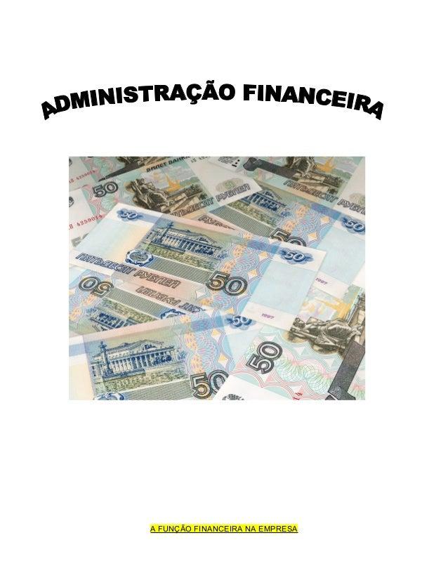 A FUNÇÃO FINANCEIRA NA EMPRESA