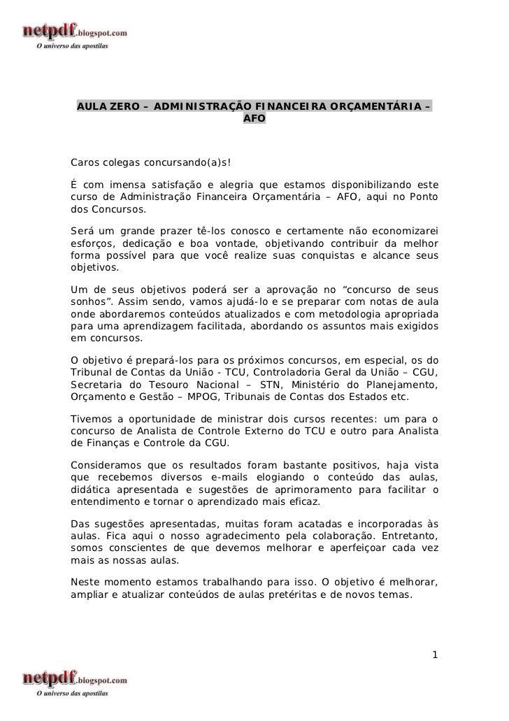 AULA ZERO – ADMINISTRAÇÃO FINANCEIRA ORÇAMENTÁRIA –                         AFOCaros colegas concursando(a)s!É com imensa ...