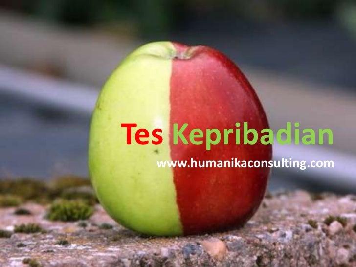 Tes Kepribadian  www.humanikaconsulting.com