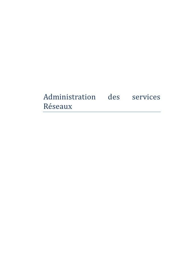 Administration   des   servicesReseaux
