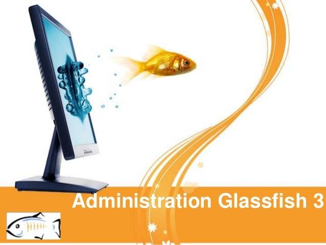 Administration Glassfish 3